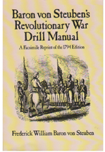 Baron von Steuben's Revolutionary War Drill Manual [#GB16]