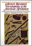 Collectors Encyclopedia of the American Revolution by George Neumann [#GB6]