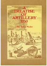 A Treatise of Artillery - 1780 by John Muller [#GB15]