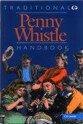 The Traditional Penny Whistle Handbook [#PWB1]